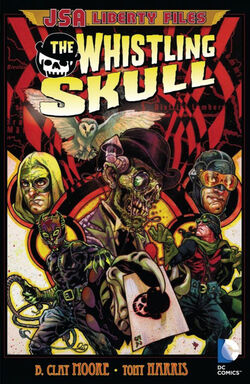 Cover for the JSA Liberty Files: The Whistling Skull Trade Paperback