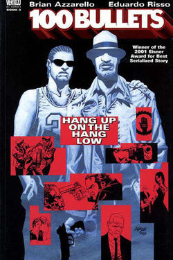 Cover for the 100 Bullets: Hang Up on the Hang Low Trade Paperback