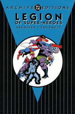Cover for the Legion of Super-Heroes Archives Vol. 13 Trade Paperback