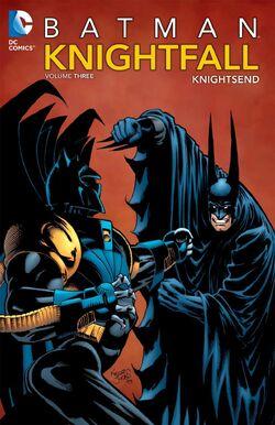 Cover for the Batman: Knightfall Volume Three - KnightsEnd Trade Paperback