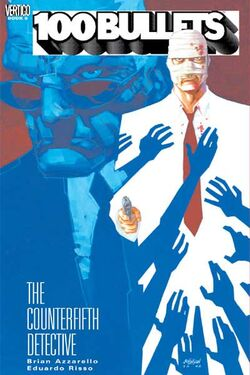 Cover for the 100 Bullets: The Counterfifth Detective Trade Paperback
