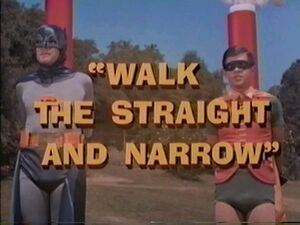 WalkTheStraightAndNarrow