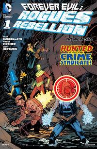 Forever Evil Rogues Rebellion Vol 1 1