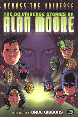 Cover for the Across the Universe: The DC Universe Stories of Alan Moore Trade Paperback