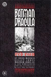 Batman and Dracula - Red Rain