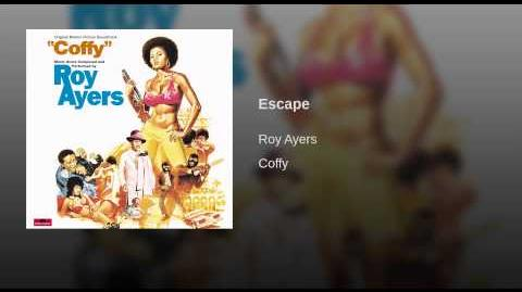 "Escape (From The ""Coffy"" Soundtrack)"