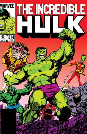 Incredible Hulk Vol 1 314