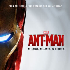 Promotional Poster for Ant-Man featuring Iron Man's Armor.