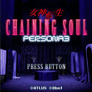 Chaining Soul Persona 3