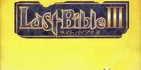 Last Bible III
