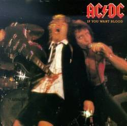 AC DC - If You Want Blood... (You've Got It)