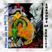 Zandelle - Shadows of Reality