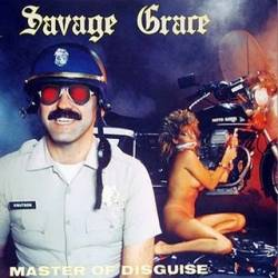 Savage Grace - Master Of Disguise