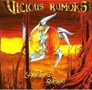 Vicious Rumors - Something's Burning