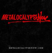 MetalocalypseNow promo image1