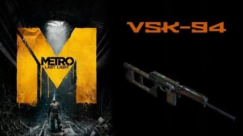 Metro Last Light Weapons (VSK-94 sniper rifle)