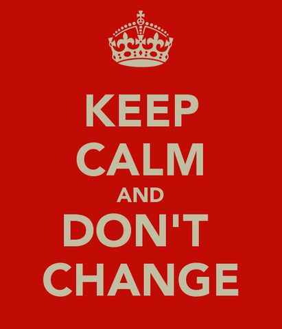 File:Keep-calm-and-don-t-change-7.png