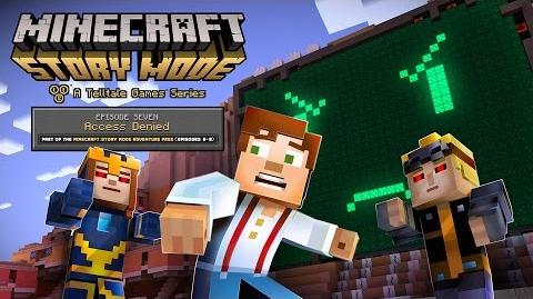 "Minecraft Story Mode - Episode 7 ""Access Denied"" Trailer"