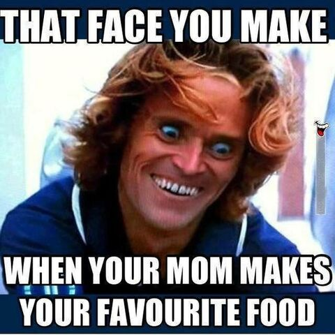 File:The face you make when mom makes your favorite food.jpg
