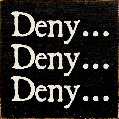File:Deny Deny Deny macro text.jpg