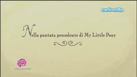 Italian 'Previously on My Little Pony' - S5E26