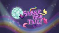 Shake Your Tail! title card EG2