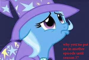 File:FANMADE Trixie why.jpg