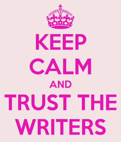 File:Keep calm and trust the writers.png