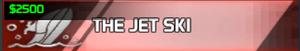 The Jet Ski