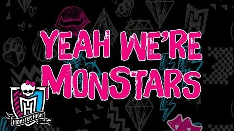 """We're the Monstars"" Lyric Video Welcome to Monster High Monster High"