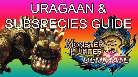 Monster Hunter 3 Ultimate - G2★ Uragaan & Steel guide ウラガンキン亜種-1