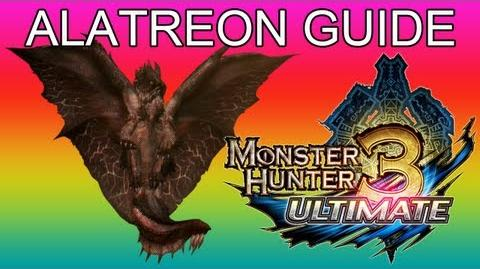 Monster Hunter 3 Ultimate - G★ EVENT & 9★ Alatreon guide アルバトリオン