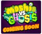 Moshi vs ghosts widget