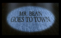 Mr-Bean-Goes-to-Town
