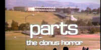 Parts: The Clonus Horror