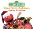 Elmo Saves Christmas: Holiday Favorites