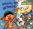 Where, Oh, Where?