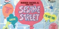 Rubber Duckie and Other Songs from Sesame Street