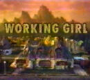 Episode 410*: Working Girl