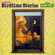 Big Bird's Birdtime Stories