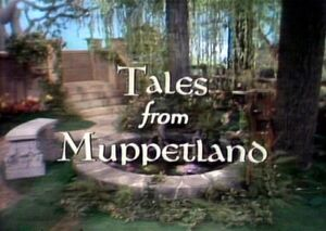 Tales from muppetland