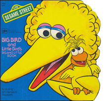 Big Bird and Little Bird's Big & Little Book