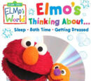 Elmo's Thinking About... Sleep • Bath Time • Getting Dressed