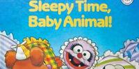 Sleepy Time, Baby Animal!