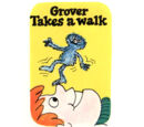Grover Takes a Walk