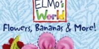 Elmo's World: Flowers, Bananas & More!