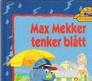 Max Mekker tenker blått