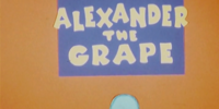 Alexander the Grape