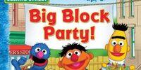 Big Block Party!