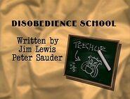Episode 104: Disobedience School